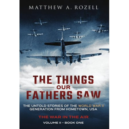 Things Our Fathers Saw: The Things Our Fathers Saw - The War in the Air Book One (Hardcover) - Thing 1 And Thing 2 Iron On