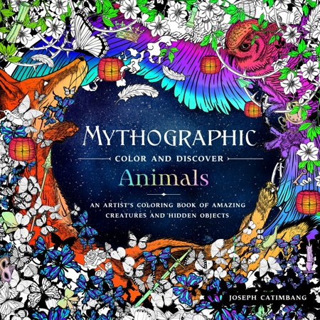 Mythographic Color and Discover: Animals : An Artist's Coloring Book of Amazing Creatures and Hidden Objects (Kindle Hidden Object Games)