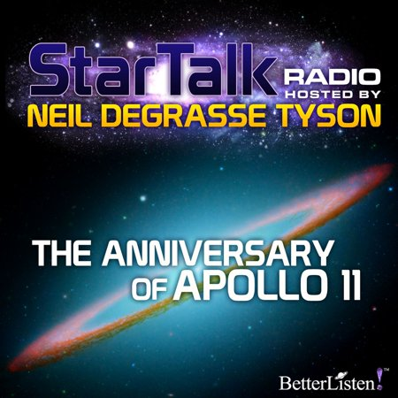 The Anniversary of Apollo 11 hosted by Neil deGrasse Tyson -