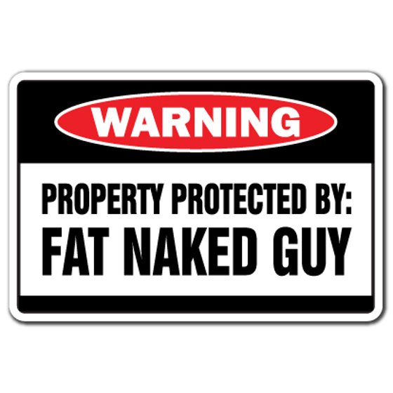 Property Protected By Fat Naked Guy [3 Pack] of Vinyl Decal Stickers |  Indoor/Outdoor | Funny decoration for Laptop, Car, Garage , Bedroom,  Offices |