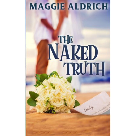 The Naked Truth : A Humorous Romantic Mystery