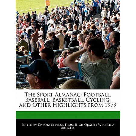 The Sport Almanac : Football, Baseball, Basketball, Cycling, and Other Highlights from - 1979 College Basketball