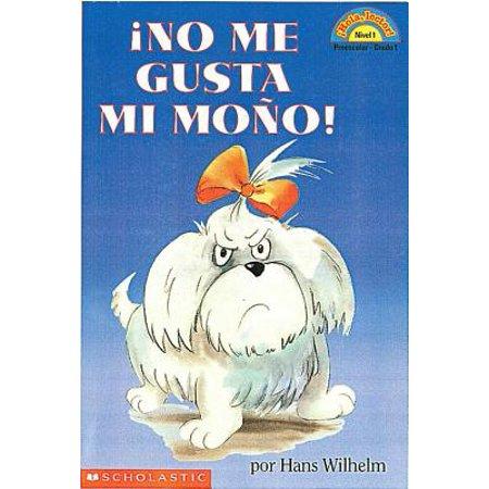 Noodles: No Me Gusta Mi Mono (Lector de Scholastic Nivel 1) : (Spanish Language Edition of Scholastic Reader Level 1: Noodles: I Hate My (Videos De Rocio Durcal Me Gustas Mucho)