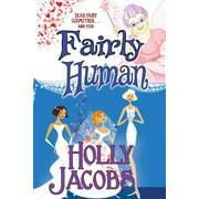 Fairly Human (Paperback)
