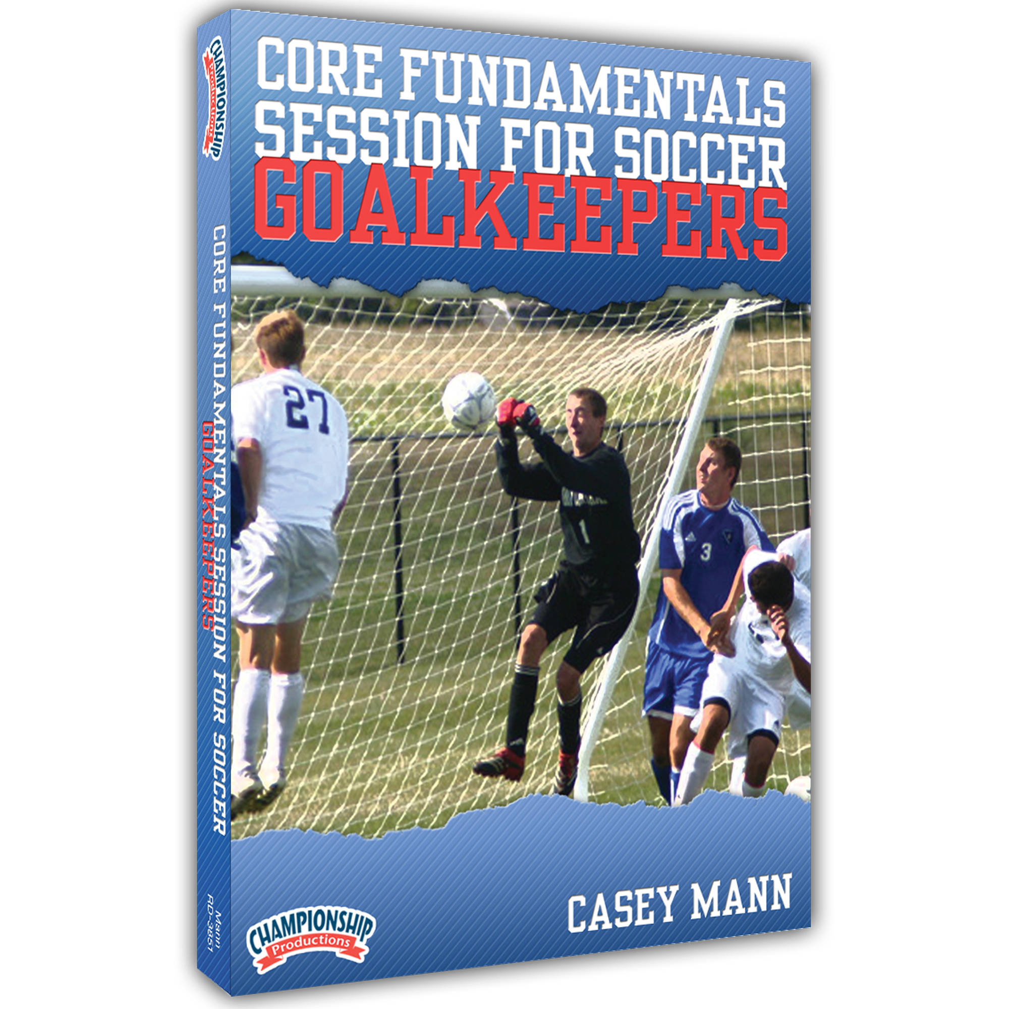 Core Fundamentals Session for Soccer Goalkeepers DVD