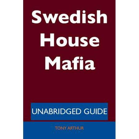 Swedish House Mafia - Unabridged Guide - eBook (Swedish House Mafia Leave The World Behind Documentary)