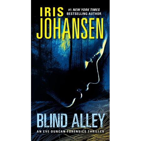Blind Alley : An Eve Duncan Forensics Thriller (Even A Blind Hog Finds An Acorn)