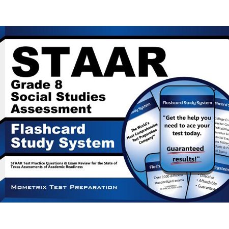 Staar Grade 8 Social Studies Assessment Flashcard Study System : Staar Test Practice Questions and Exam Review for the State of Texas Assessments of Academic
