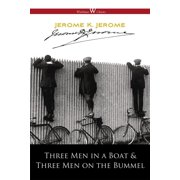 Three Men in a Boat and Three Men on the Bummel - eBook