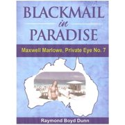 Maxwell Marlowe, Private Eye...Blackmail in Paradise - eBook