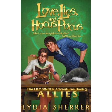 Love, Lies, and Hocus Pocus : Allies (the Lily Singer Adventures, Book 3) - Hocus Pocus Cosplay