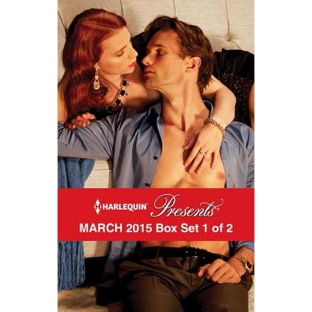 Harlequin Presents March 2015 - Box Set 1 of 2 - eBook