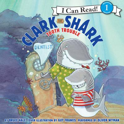 - Clark the Shark: Tooth Trouble - Audiobook