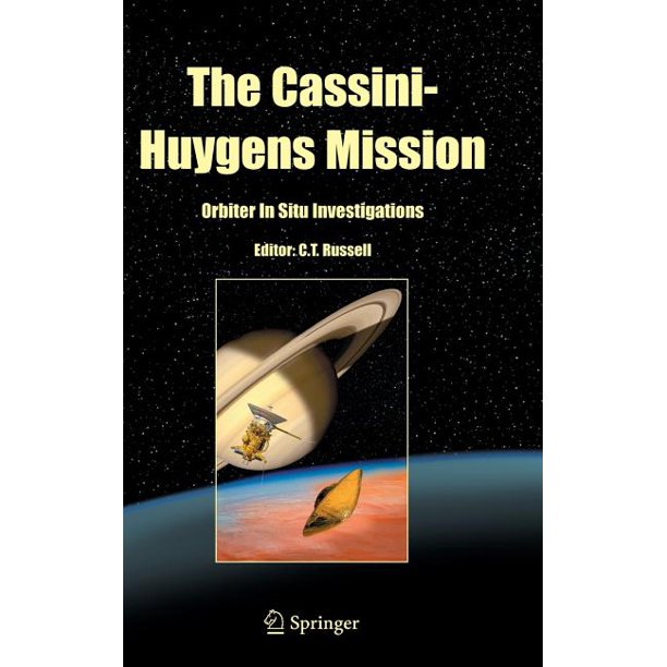 Cassini-Huygens Mission: The Cassini-Huygens Mission (Hardcover)