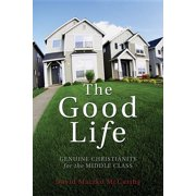Christian Practice of Everyday Life: The Good Life (Paperback)