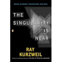 The Singularity Is Near : When Humans Transcend Biology (Paperback)