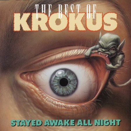 Stayed Awake All Night: Best of Krokus (CD)