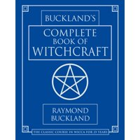Llewellyn's Practical Magick: Buckland's Complete Book of Witchcraft (Paperback)