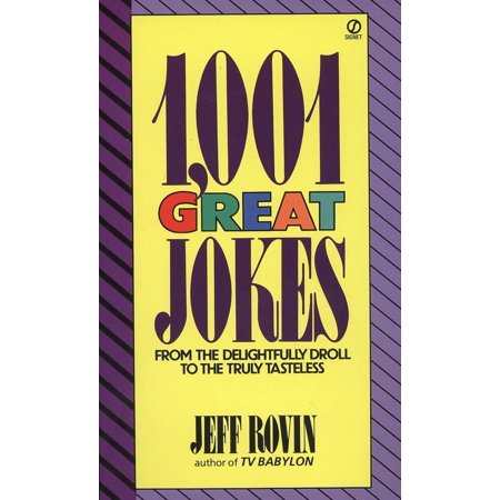 1001 Great Jokes : From the Delightfully Droll to the Truly Tasteless](Clean Halloween Jokes Adults)