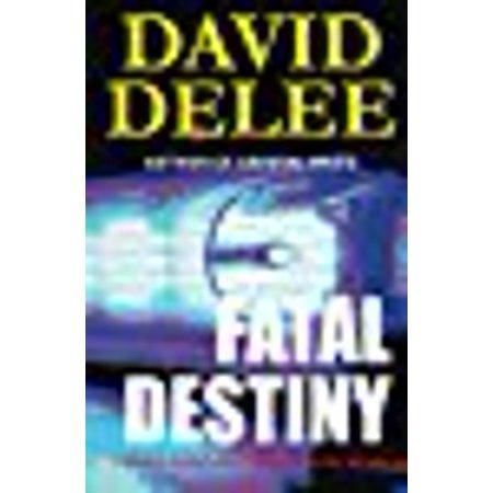 Fatal Destiny  A Grace Dehaviland Bounty Hunter Novel