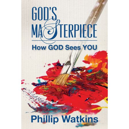 God's Masterpiece: How God Sees You - eBook
