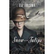 Snow on the Tulips - eBook