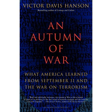 An Autumn of War : What America Learned from September 11 and the War on