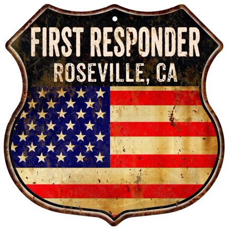 ROSEVILLE, CA First Responder American Flag 12x12 Metal Shield Sign S122480 (City Of Roseville Ca)