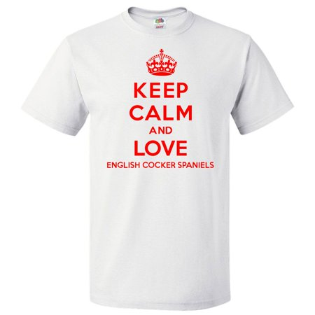 Keep Calm and Love English Cocker Spaniels T shirt Funny Tee Gift