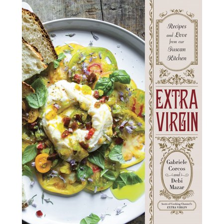 Tuscan Bread Recipes (Extra Virgin: Recipes & Love from Our Tuscan)