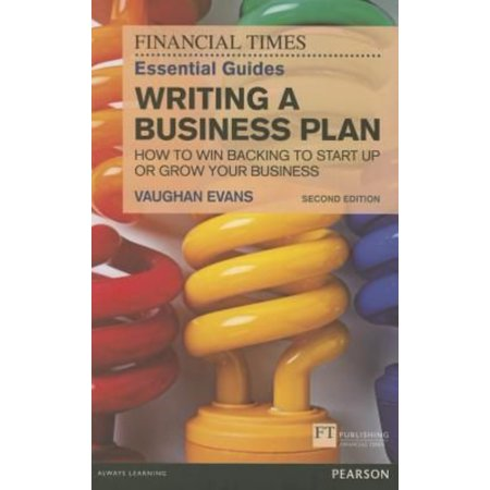 Writing A Business Plan  How To Win Backing To Start Up Or Grow Your Business