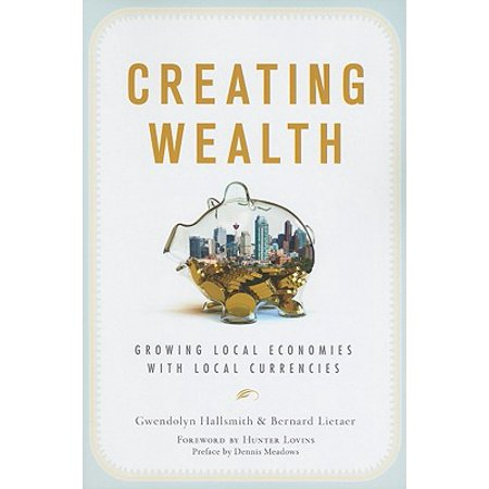 Creating Wealth : Growing Local Economies with Local (Create An Administrative User In The Local Database)
