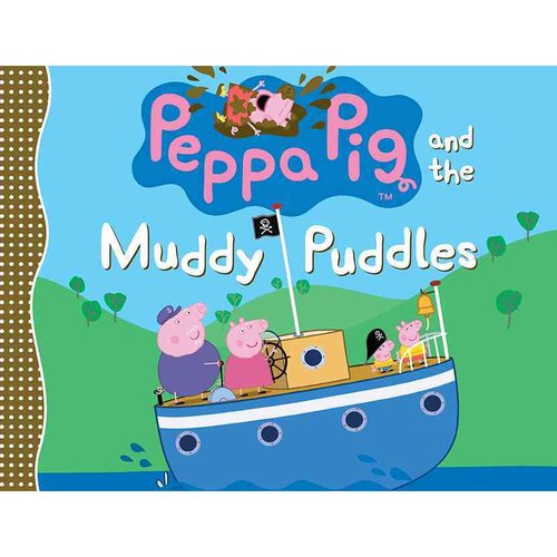 Peppa Pig and the Muddy Puddles