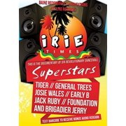 Irie Times: The Documentary of Six Revolutionary by