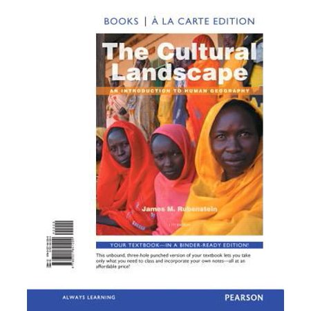 The Cultural Landscape: An Introduction to Human Geography, Books A La Carte Edition
