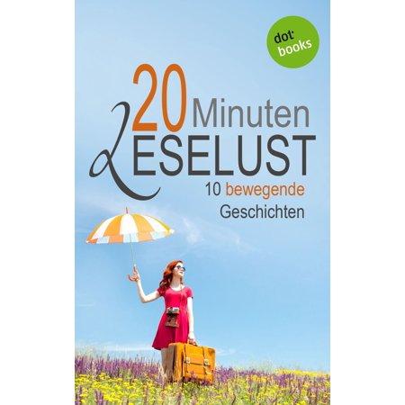 20 Minuten Leselust - Band 2: 10 bewegende Geschichten - eBook](Halloween Geschichten Ab 10)
