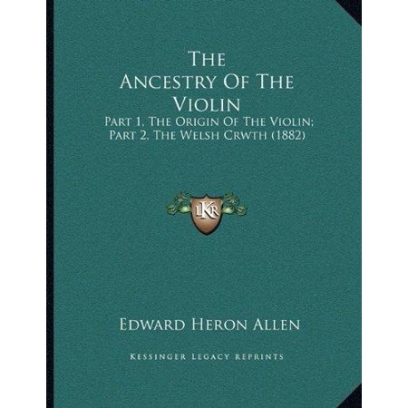 The Ancestry Of The Violin  Part 1  The Origin Of The Violin  Part 2  The Welsh Crwth  1882