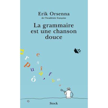 La grammaire est une chanson douce - eBook](La Chanson D'halloween)