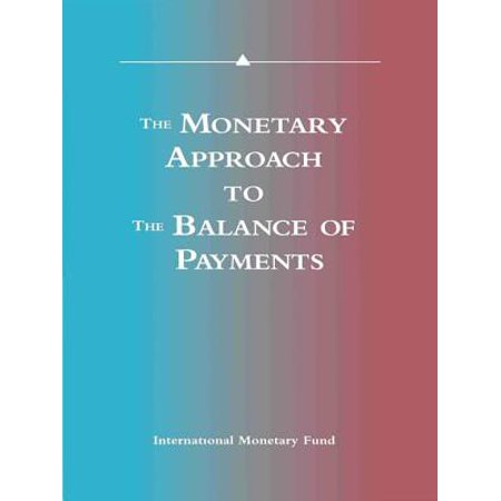 Balance Collection - The Monetary Approach to the Balance of Payments: A Collection of Research Papers by Members of the Staff of the International Monetary Fund - eBook