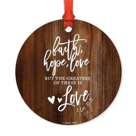 Religious Round Metal Christmas Ornament, Faith Hope Love, 1 Corinthians 13:13, Includes Ribbon and Gift Bag