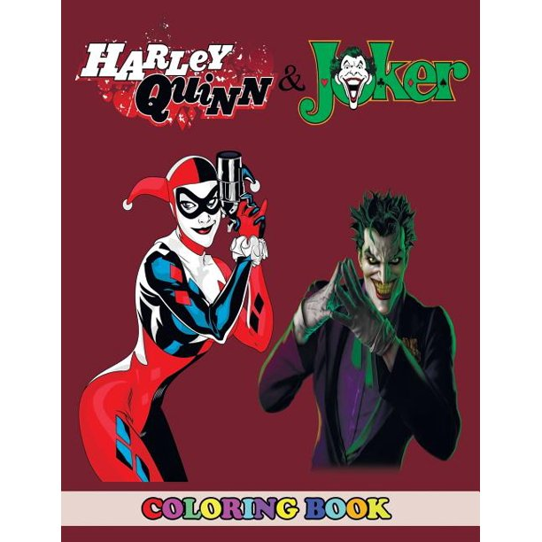 Harley Quinn And Joker Coloring Book 2 In 1 Coloring Book For Kids And Adults Activity Book Great Starter Book For Children With Fun Easy And Relaxing Coloring Pages Paperback