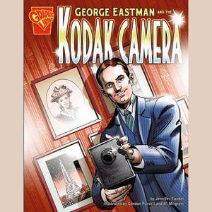 George Eastman and the Kodak Camera - Audiobook