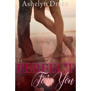 Perfect For You - eBook