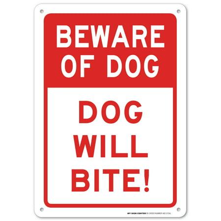 Beware of Dog - Dog Will Bite Sign, 14