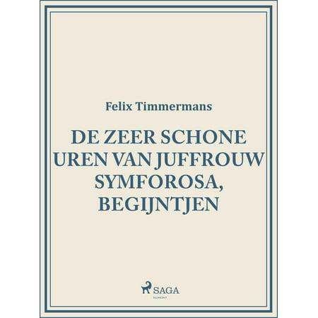 De zeer schone uren van Juffrouw Symforosa, begijntjen - eBook (Schöne Herzen)