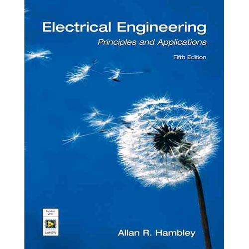 Electrical Engineering: Principles and Applications [With DVD and Access Code]