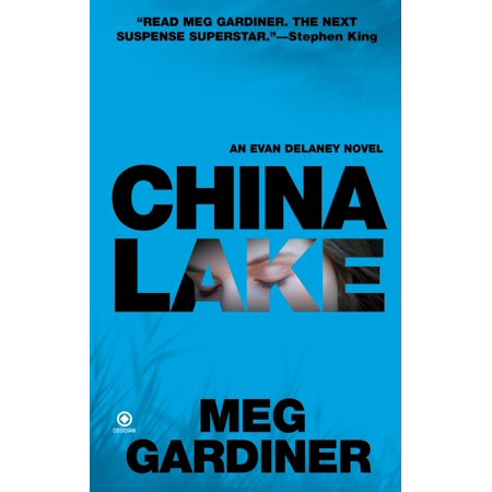 China Lake : An Evan Delaney Novel