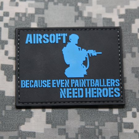 Airsoft Because Even Paintballers Need Heroes PVC Rubber Morale Patch by NEO Tactical Gear thumbnail