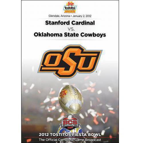 2012 Tostitos Fiesta Bowl: Oklahoma State Cowboys Vs. Stanford Cardinal