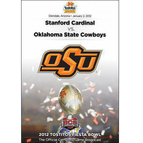 2012 Tostitos Fiesta Bowl: Oklahoma State Cowboys Vs. Stanford Cardinal